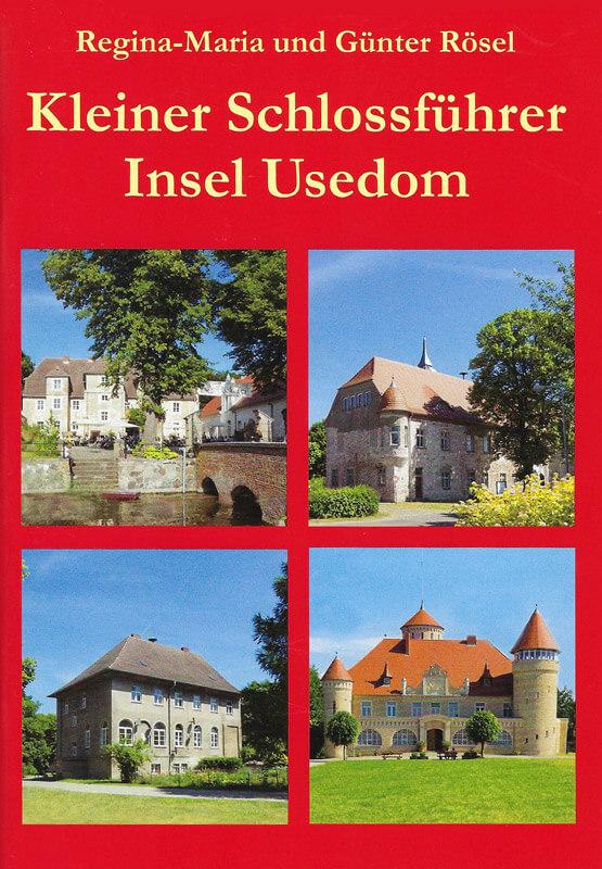 KIeiner Schlossführer Insel Usedom